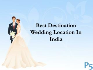 Best Destination wedding location in India