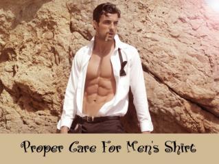 Proper Care For Men's Shirt