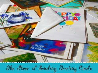 The Power of Sending Greeting Cards