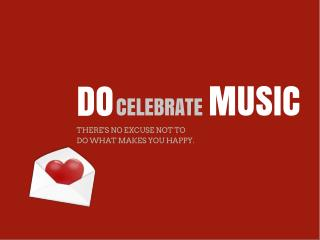 Do Celebrate Music
