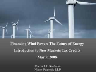 Michael J. Goldman Nixon Peabody LLP