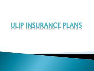 Ulip Insurance Plans