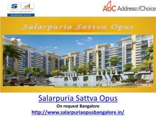 Salarpuria Sattva Opus | Bangalore Project