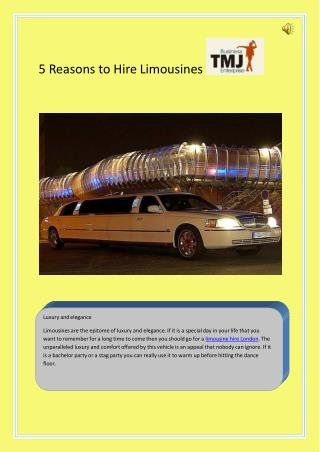 5 Reasons to Hire Limousines