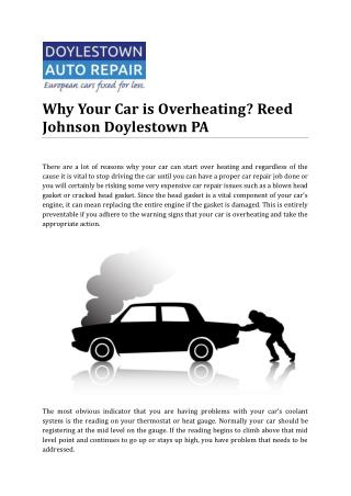 Why Your Car is Overheating? Reed Johnson Doylestown PA