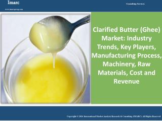 Clarified Butter Market Reached Volumes Worth 3.25 Million Metric Tons in 2015