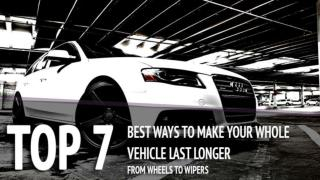7 Best Ways to Make Your Whole Car Last Longer