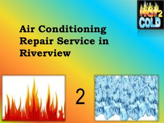 Problem  in Air conditioning  repair? Now no longer be a problem in Riverview