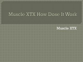 http://www.healthybooklet.com/muscle-xtx/