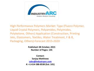 High Performance Polymers Market: high utilization to manufacture durable and sustainable machinery parts at high pressu