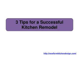3 Tips for a Successful Kitchen Remodel