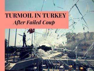 Turmoil in Turkey after failed coup