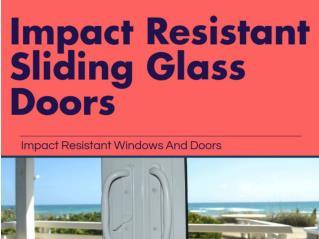 Impact Resistant Sliding doors