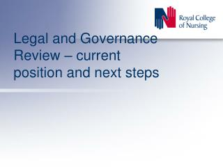 Legal and Governance Review   current position and next steps
