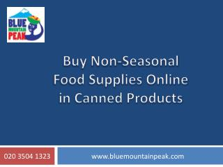 Buy Non-Seasonal Food Supplies Online in Canned Products