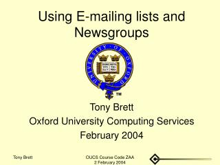 Using E-mailing lists and Newsgroups