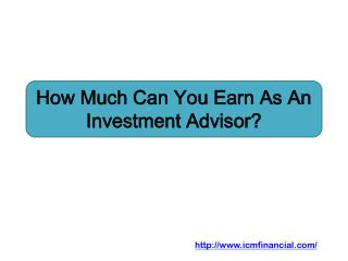 How Much Can You Earn As An Investment Advisor?