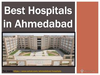 Best Hospitals in Ahmedabad| Sehat.com
