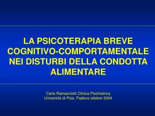 LA PSICOTERAPIA BREVE COGNITIVO-COMPORTAMENTALE NEI DISTURBI DELLA CONDOTTA ALIMENTARE