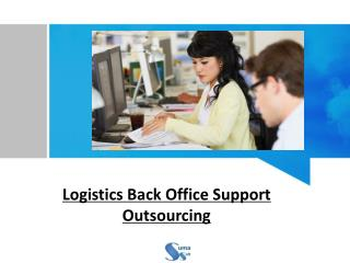 Logistics Back Office Support Outsourcing