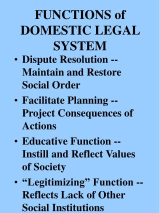 FUNCTIONS of DOMESTIC LEGAL SYSTEM