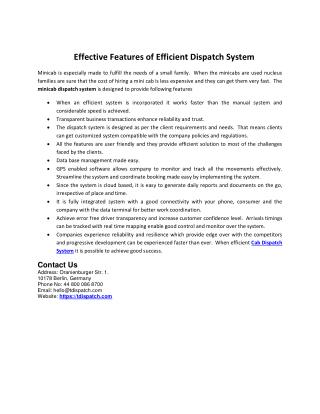 Effective Features of Efficient Dispatch System