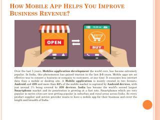 How Mobile App Helps You Improve Business Revenue?