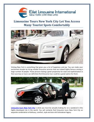 Limousine Tours New York City Let You Access Many Tourist Spots Comfortably