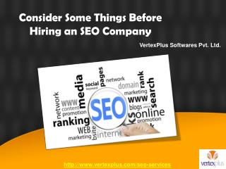 Consider Some Things Before Hiring an SEO Company