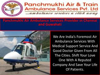 Panchmukhi Air Ambulance Services Provider in Chennai and Guwahati