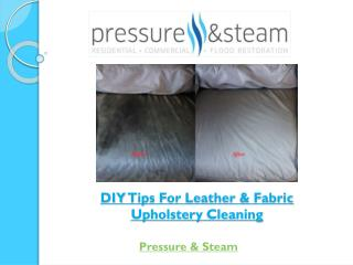 DIY Tips For Leather & Fabric Upholstery Cleaning