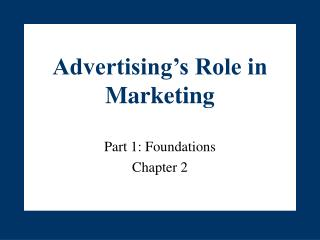 Advertising s Role in Marketing