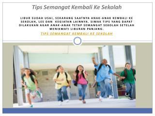 Tips Semangat Kembali Ke Sekolah