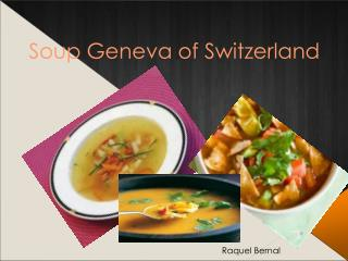 Raquel Bernal - Soup Geneva of Switzerland