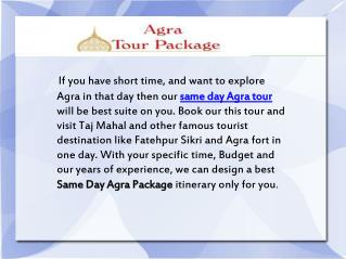 Same Day Agra Tour, Same Day Agra packages