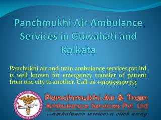 Panchmukhi Air Ambulance Services Provider in Kolkata and Guwahati