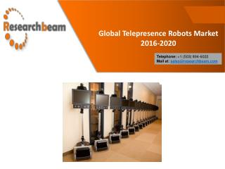Global Telepresence Robots Market Futures 2016-2020