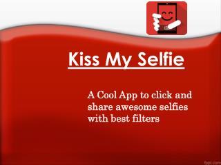 A Cool App to click and share awesome selfies with best filters