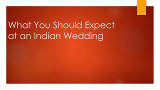 What to Expect at an Indian Wedding