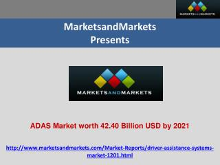 ADAS Market worth 42.40 Billion USD by 2021