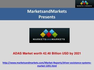 ADAS Market worth 42.40 Billion USD by 2021