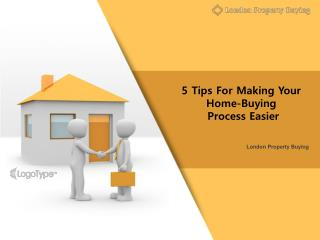 5 Tips For Making Your Home-Buying Process Easier