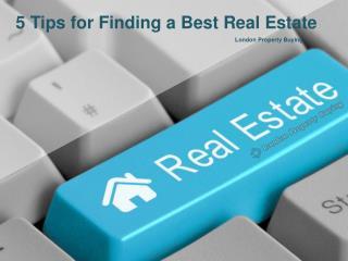5 Tips for Findinga Best Real Estate