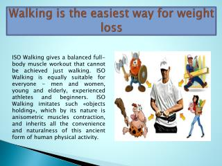Walking is the easiest way for weight loss
