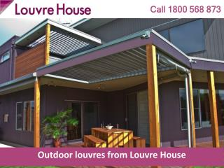 Outdoor louvres from Louvre House