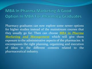 MBA In Pharma Marketing A Good Option In MBA For Pharmacy Graduates