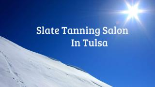 Spray Tanning Salons Services In Slate Salon