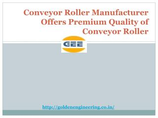Conveyor Roller Manufacturer Offers Premium Quality Of Conveyor Roller