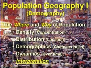 Population Geography I Demography