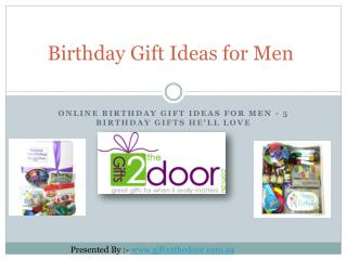 Online Birthday Gift Ideas for Men - 5 Birthday Gifts He'll Love